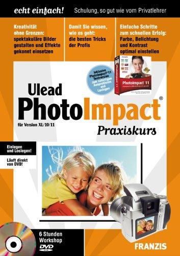 Ulead PhotoImpact Praxiskurs