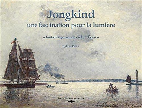 Jongkind - une fascination pour la lumière