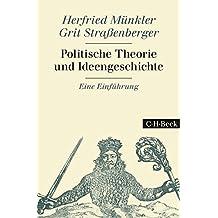 Politische Theorie und Ideengeschichte: Eine Einführung