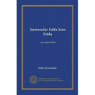 Sæmundar Edda hins fróða: den ældre Edda (Icelandic Edition)