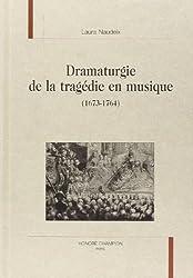 Dramaturgie de la tragédie en musique