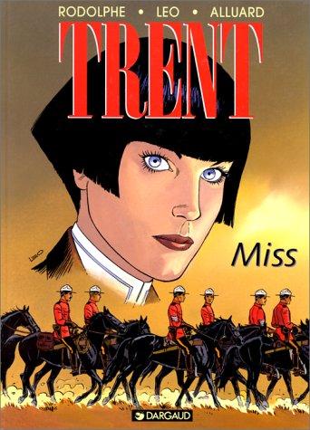 Trent, tome 7 : Miss par Léo