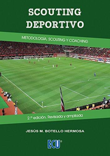 Scouting deportivo por Jesús Manuel Botello Hermosa