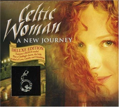 A New Journey (Deluxe Package w/bonus tracks + Irish charm) by Celtic Woman (2007-01-30)