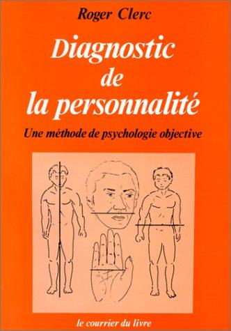 Diagnostic de la personnalité. Une méthode de psychologie objective
