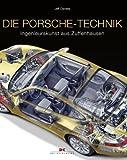 Die Porsche-Technik: Ingenieurskunst aus Zuffenhausen