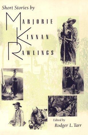 short-stories-by-marjorie-kinnan-rawlings-1994-02-20
