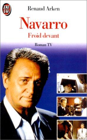 Navarro : Froid devant par Renaud Arken
