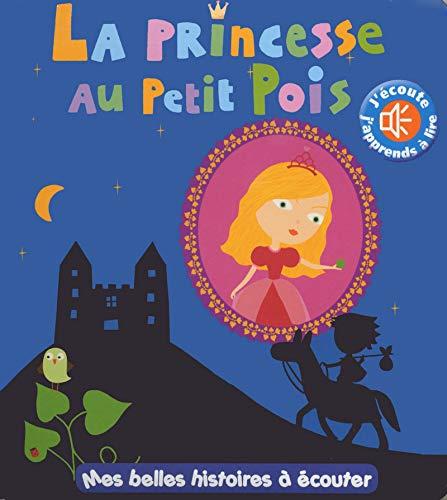 La princesse au petit pois - Mes belles histoires à écouter