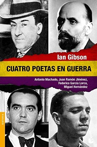 Descargar Libro Cuatro poetas en guerra (Divulgación. Historia) de Ian Gibson