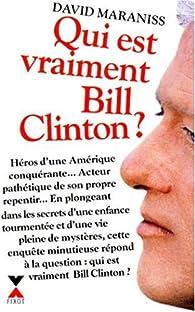 Qui est vraiment Bill Clinton ? par David Maraniss
