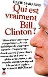 Qui est vraiment Bill Clinton ? par Maraniss