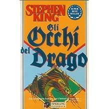 STEPHEN KING: GLI OCCHI DEL DRAGO (ILLUSTRAZIONI DI DAVID PALLADINI)