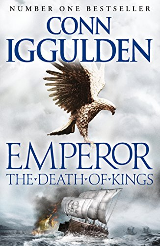 Emperor: The Death of Kings (Emperor Series Book 2) (English Edition) por Conn Iggulden