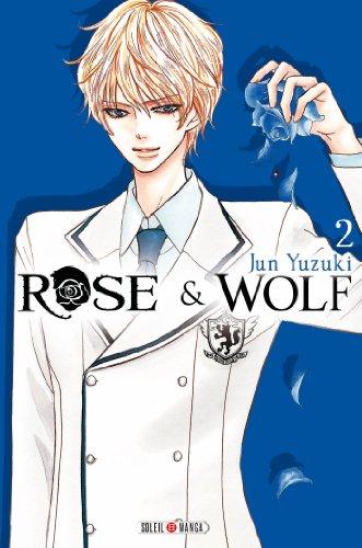 Rose & Wolf T2 par Jun Yuzuki