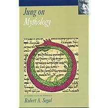 Jung on Mythology: C.G.Jung