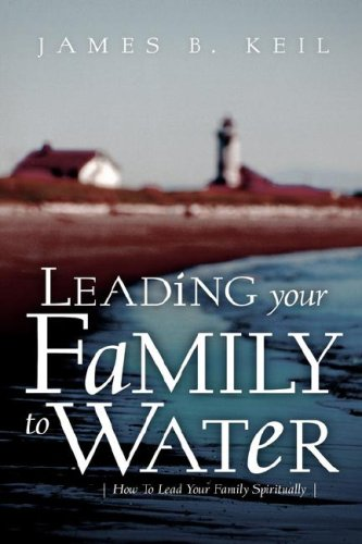 Leading Your Family To Water