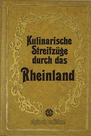 Kulinarische Streifzüge durch das Rheinland