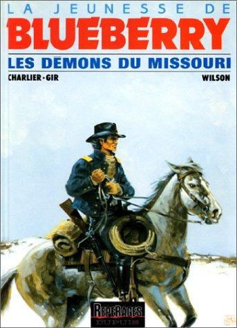 La Jeunesse de Blueberry, tome 4 : Les Démons du Missouri