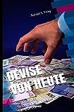DEVISE VON HEUTE - ... / DEVISE VON HEUTE - 22 Wochen Selbstanleitungen für Börsianer
