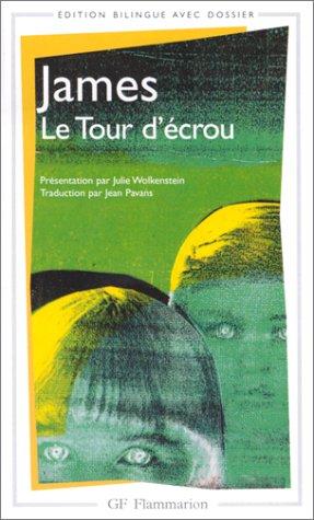 LE TOUR D'ECROU. : Edition bilingue avec dossier par Henry James