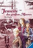 Jenseits des großen Meeres, Bd.1, Die Flucht (Jugendliteratur ab 12 Jahre) - Avi