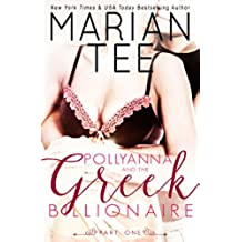 Pollyanna and the Greek Billionaire (Innocent and Betrayed) (English Edition)