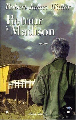 Retour à Madison