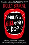 What's A Girl Gotta Do? (The Spinster...
