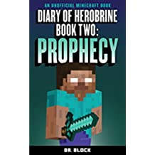 Diary of Herobrine: Prophecy (an unofficial Minecraft book) (The Herobrine Story Book 2) (English Edition)