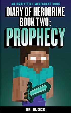 Diary Of Herobrine Prophecy An Unofficial Minecraft Book The - Minecraft herobrine spiele