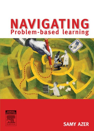Navigating Problem Based Learning (English Edition)