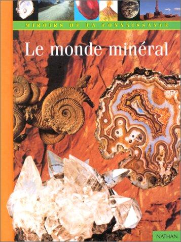 "<a href=""/node/153409"">Le Monde minéral</a>"