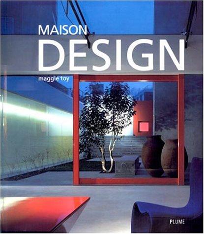 Maison Design par Maggie Toy