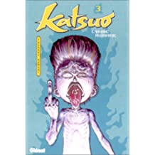 Katsuo, l'arme humaine, tome 3