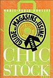 Guide des magasins d'usine : Chic en stock...