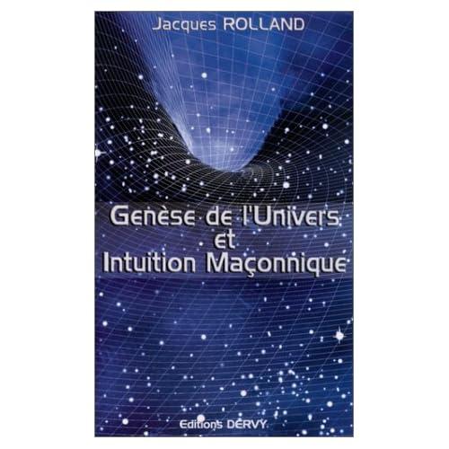 Genèse de l'univers et intuition maçonnique