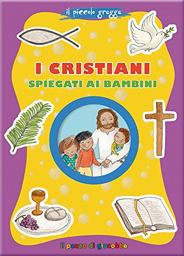 I cristiani spiegati ai bambini