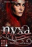 Nyxa 1: Das Erbe von Avalon von Dana Müller-Braun