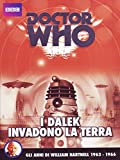 Doctor Who - I Dalek invadono la terra