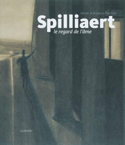 Spilliaert : Le regard de l'âme par Anne Adriaens-Pannie