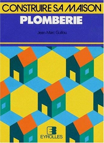 PLOMBERIE par Jean-Marc Guillou