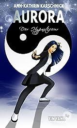 Yin Yang (1.1) - Der Hypnotiseur (Aurora 8)