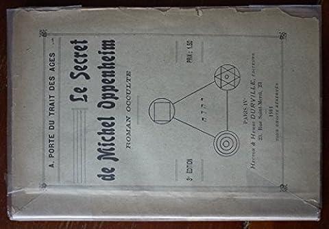 Le Secret de Michel Oppenheim - roman occulte