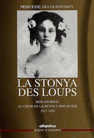 La Stonya des loups : Mon journal, au coeur de la révolution russe (1917-1920)