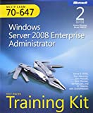 MCITP Self-Paced Training Kit (Exam 70-647): Windows Server 2008 Enterprise Administrator