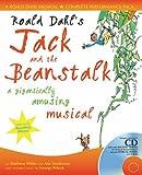 A & C Black Musicals - Roald Dahl's Jack and the Beanstalk: A gigantically amusing musical