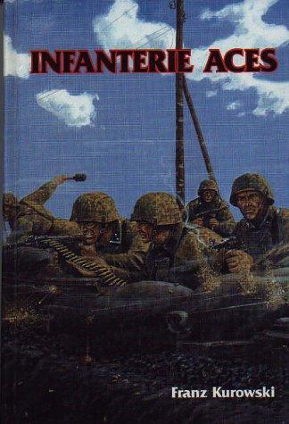 Infanterie Aces por Franz Kurowski