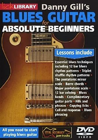 Danny Gill's Blues Guitar for Absolute Beginners [Import anglais]