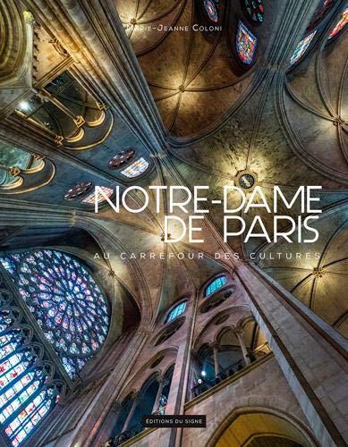 Notre Dame de Paris : Au carrefour des cultures par  (Broché - Dec 7, 2018)